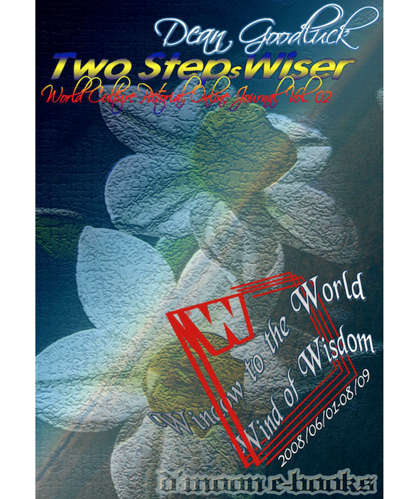 Two Steps Wiser - World Culture Pictorial Online Journal Vol. 02