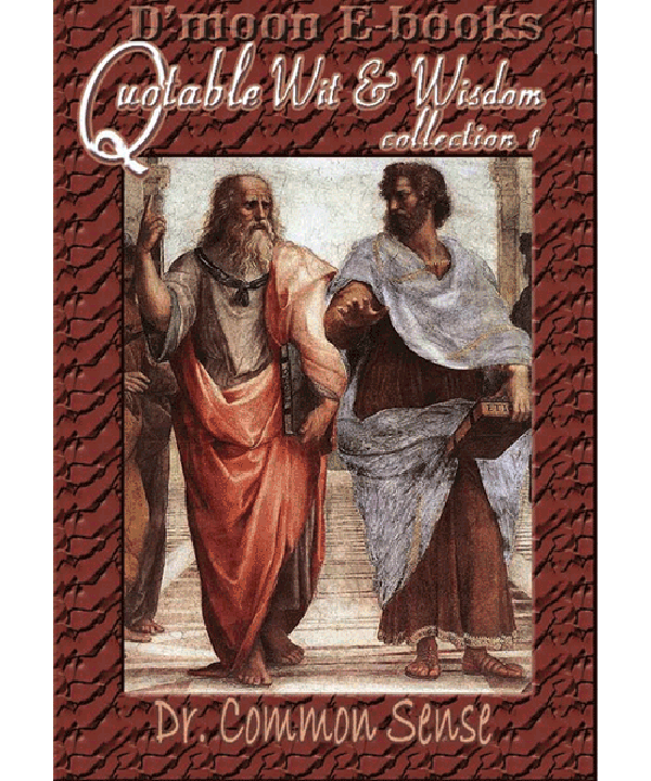 Quotable Wit and Wisdom Collection 1