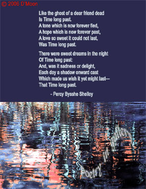 Poem in Art: Of Time long past: And, was it sadness or delight,... - Percy Bysshe Shelley
